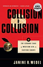 Collision & Collusion: The Strange Case of…