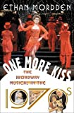 Mordden, Ethan: One More Kiss: The Broadway Musical in the 1970s
