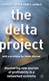 Hax, Arnoldo C.: The Delta Project: Discovering New Sources of Profitability in a Networked Economy