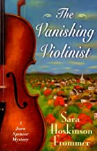 The Vanishing Violinist (A Joan Spencer…