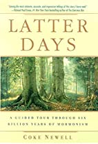 Latter Days: A Guided Tour Through Six…