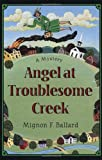 Ballard, Mignon F.: Angel at Troublesome Creek