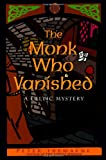 Tremayne, Peter: The Monk Who Vanished : A Celtic Mystery