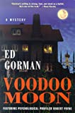 Gorman, Ed: Voodoo Moon