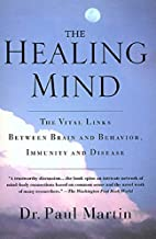 The Healing Mind: The Vital Links Between…