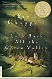 Chappell, Fred: Look Back All the Green Valley: A Novel