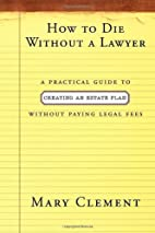 How to Die Without a Lawyer: A Practical…