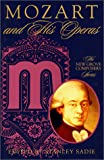 Sadie, Stanley: Mozart and His Operas