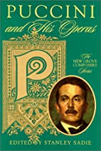 Puccini and His Operas (New Grove Composers…