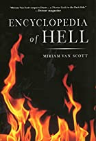 Encyclopedia of Hell by Miriam Van Scott