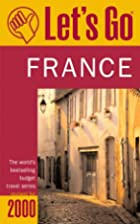 Let's Go France: The Student Travel Guide by…