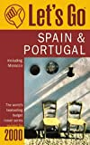[???]: Let&#39;s Go 2000 Spain &amp; Portugal: Including Morocco