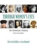 Dumenil, Lynn: Through Women's Eyes: An American History With Documents