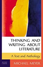 Thinking and Writing about Literature: A…