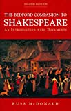 Russ McDonald: The Bedford Companion to Shakespeare: An Introduction with Documents