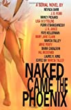 Barr, Nevada: Naked Came the Phoenix: A Serial Novel