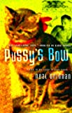 Drinnan, Neal: Pussy&#39;s Bow