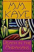 Death in the Andamans by M. M. Kaye