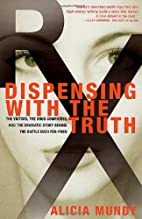 Dispensing with the Truth: The Victims, the…