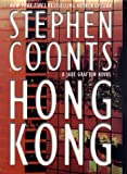 Coonts, Stephen: Hong Kong