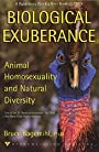 Biological Exuberance: Animal Homosexuality and Natural Diversity (Stonewall Inn Editions) - Bruce Bagemihl