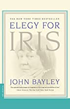 Elegy for Iris by John Bayley
