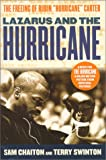 Chaiton, Sam: Lazarus and the Hurricane: The Freeing of Rubin Hurricane Carter