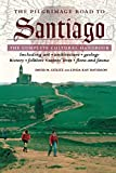 Gitlitz, David: The Pilgrimage Road to Santiago: The Complete Cultural Handbook