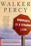 Percy, Walker: Signposts in a Strange Land