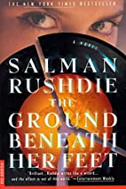 The Ground Beneath Her Feet by Salman…