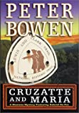 Bowen, Peter: Cruzatte and Maria (Montana Mysteries)