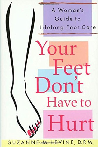 your-feet-dont-have-to-hurt-a-womans-guide-to-lifelong-foot-care