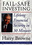 Browne, Harry: Fail-Safe Investing: Lifelong Financial Security in 30 Minutes