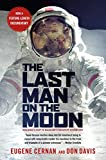Davis, Don: The Last Man on the Moon: Astronaut Eugene Cernan and America's Race in Space
