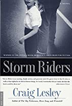 Storm Riders: A Novel by Craig Lesley