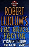 Lynds, Gayle: Robert Ludlum's the Hades Factor