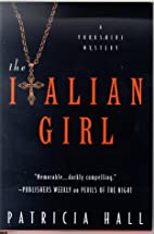 The Italian Girl by Patricia Hall