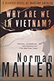Mailer, Norman: Why Are We in Vietnam?