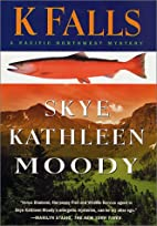 K Falls (Pacific Northwest Mysteries) by…