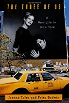 The Three of Us: A New Life in New York by…