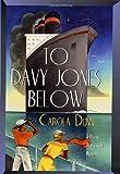 Dunn, Carola: To Davy Jones Below (Daisy Dalrymple Mysteries, No. 9)