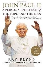 John Paul II: A Personal Portrait of the…