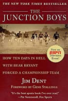 The Junction Boys: How Ten Days in Hell with…