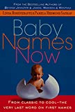Rosenkrantz, Linda: Baby Names Now: From Classic to Cool--The Very Last Word on First Names