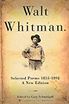 Walt Whitman: Selected Poems 1855-1892 [ed.…