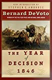De Voto, Bernard Augustine: The Year of Decision 1846