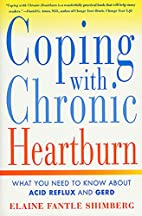 Coping with Chronic Heartburn: What You Need…