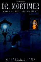 Dr. Mortimer and the Aldgate Mystery by…