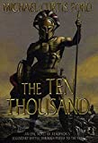 Ford, Michael Curtis: The Ten Thousand : A Novel of Ancient Greece