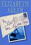 Adler, Elizabeth: The Last Time I Saw Paris